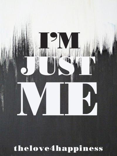 im just me